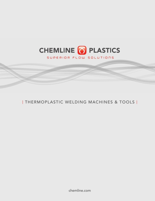 Chemline Plastics Thermoplastic Welding Machines and Tools