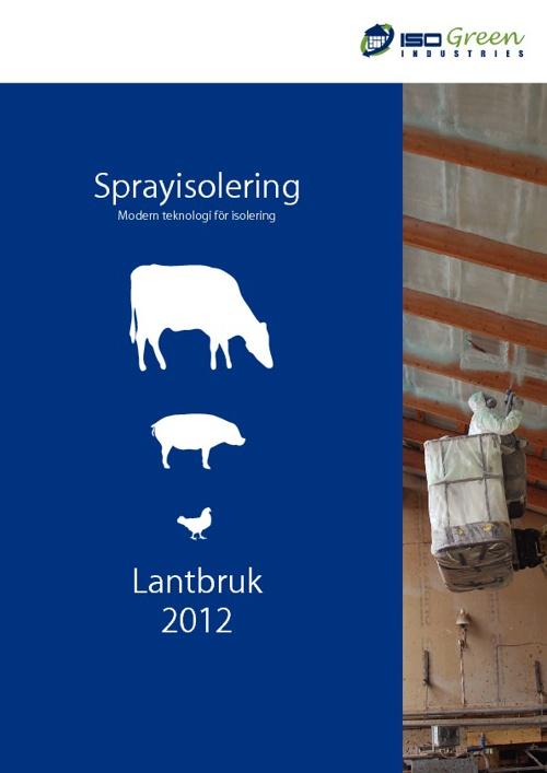 Sprayisolering Lantbruk 2012