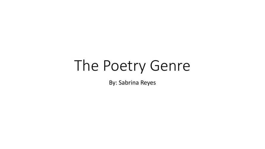 The Poetry Genre