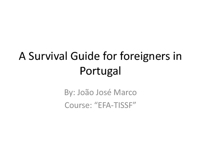A Survival Guide for foreigners in Portugal