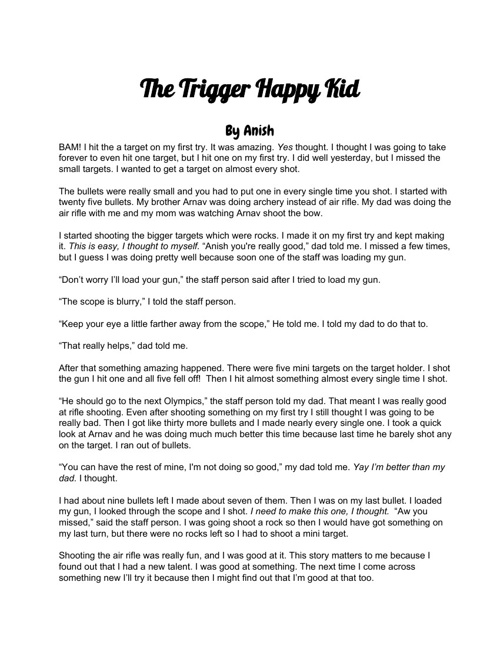 The Trigger Happy Kid