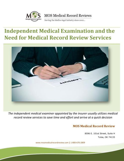 Independent Medical Examination and the Need for Medical Record