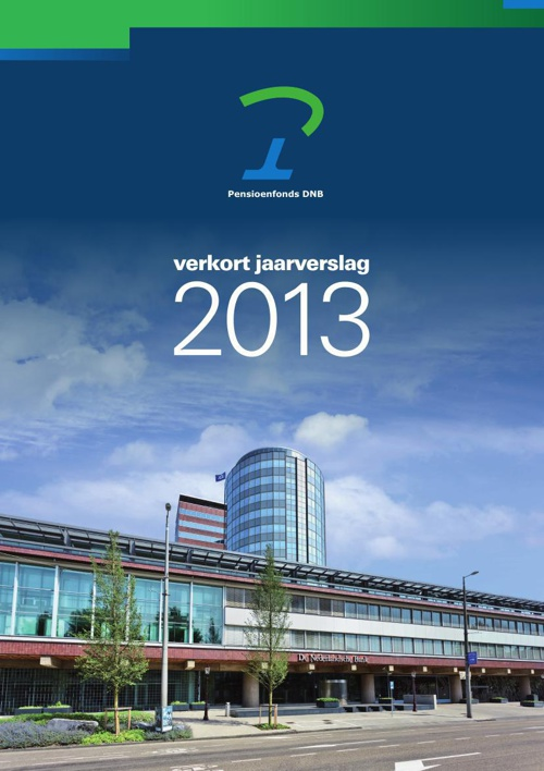 Verkort Jaarverslag 2013 Pensioenfonds DNB