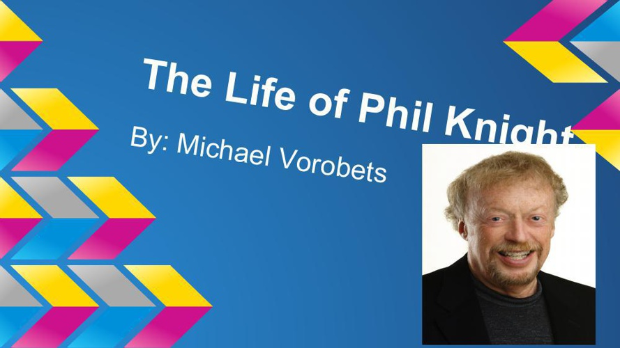 Phil knight presentation