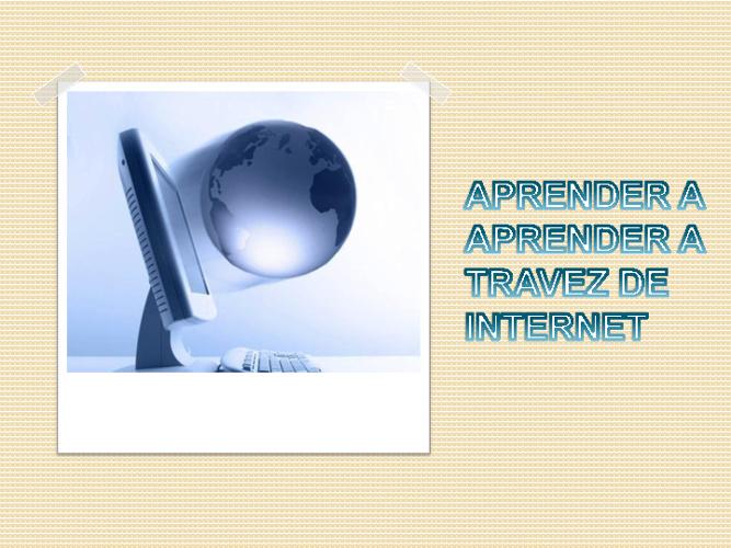 Aprender a aprender a través de Internet