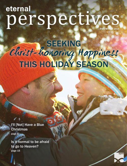 Eternal Perspectives: Fall/Winter 2015