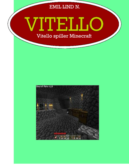 Vitello spiller Minecraft 2