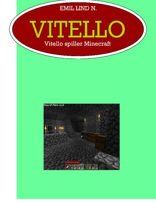 Vitello spiller Minecraft 2