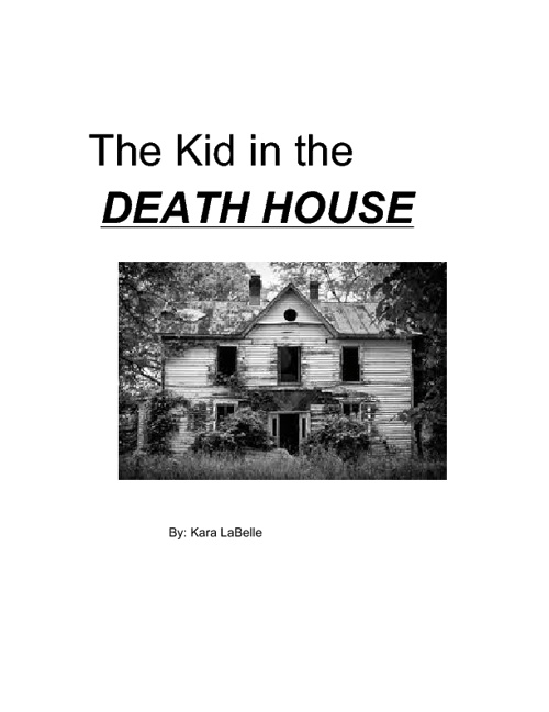 The Kid in the Death House