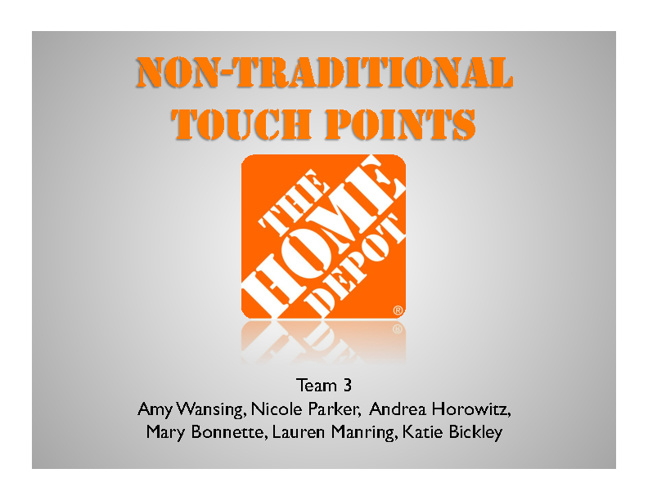 Home Depot – Non-Traditional Communications Audit (Deck)