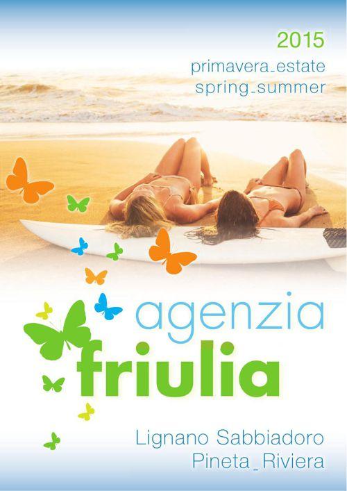 Catalogo Agenzia Friulia Lignano Sabbaidoro 2015