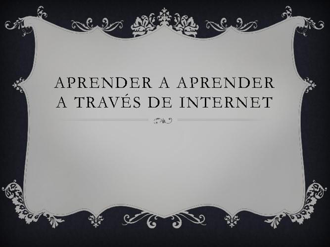 Aprender a Aprender a travéz del Internet
