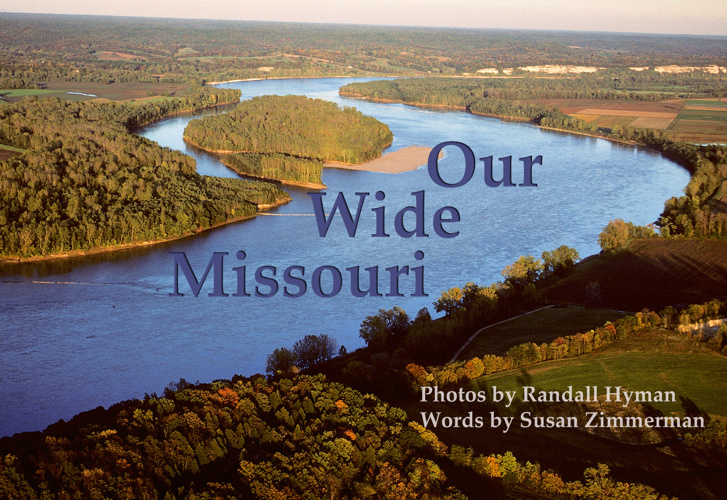 Our Wide Missouri