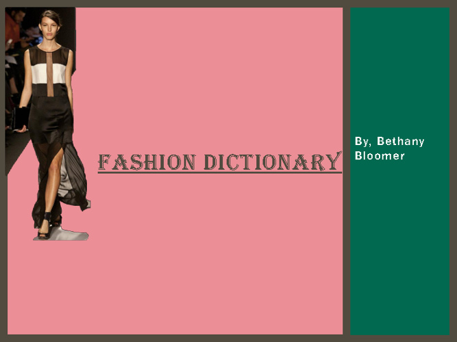 Fashion Dictionary Bethany Bloomer