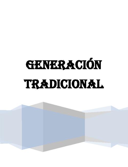 GENERACIÓN TRADICIONAL