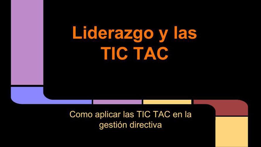 Liderazgo y uso de las TIC TAC