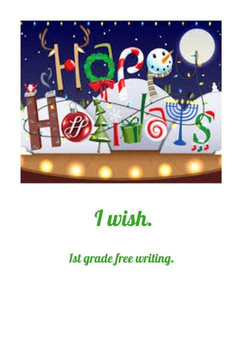 I wish 1st grade team free writing.