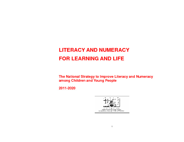 Literacy and Numeracy for learning and life