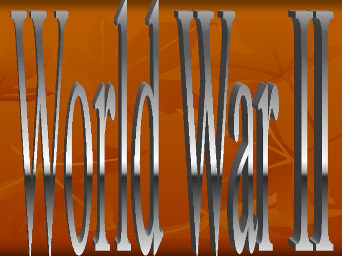 World War II - Part I - 2012