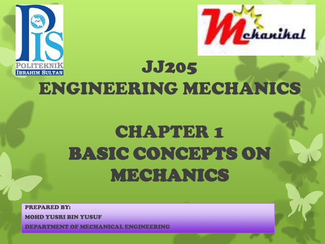 CHAPTER 1 : BASIC CONCEPTS ON MECHANICS