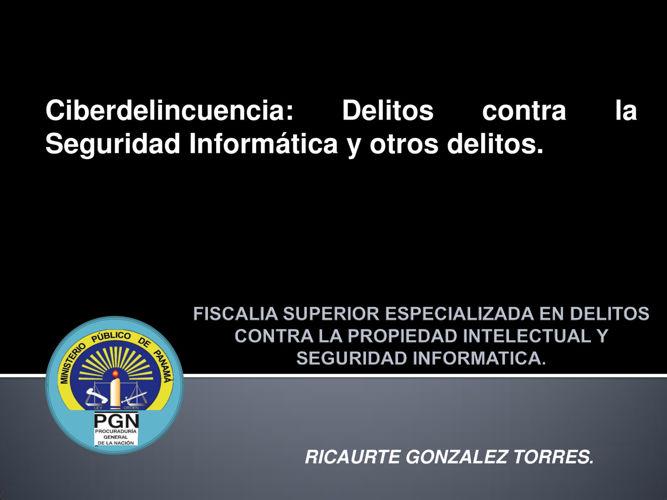 Presentación Ciberdelincuencia: Delitos contra la Seguridad