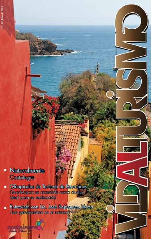 Magazine VIDALTURISMO 3ra Edición