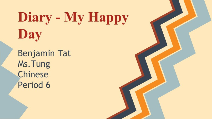 Benjamin Tat Chinese Happy Day Diary