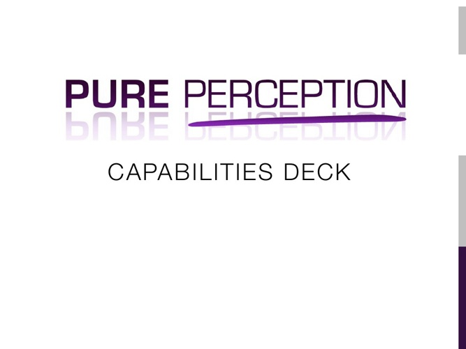 Pure Perception Capabilities