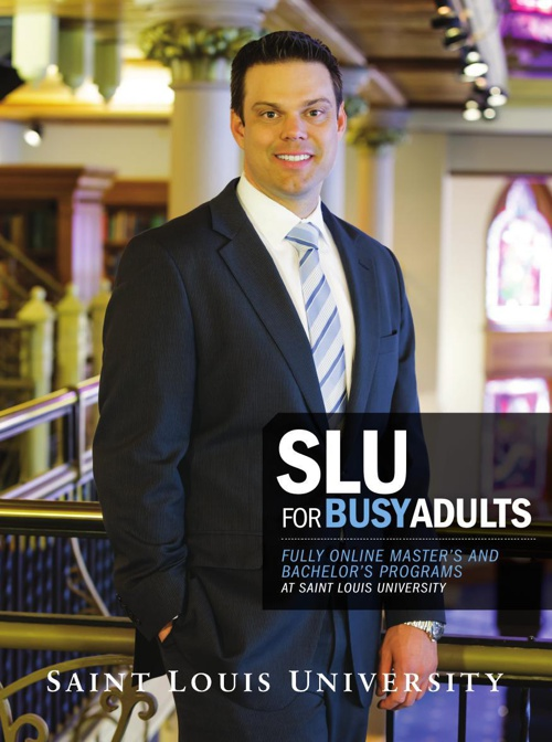 Saint Louis University - SLU for Busy Adults Viewbook 2014/2015