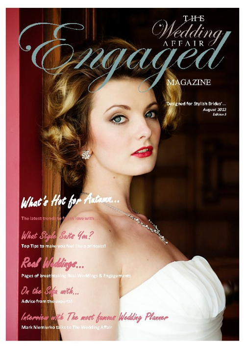 The Wedding Affair 'Engaged' Magazine August 2012