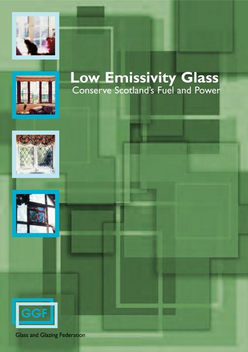 Low_Emissivity_Glass_Conserve_Scotlands_Fuel_and_Power_July_2010