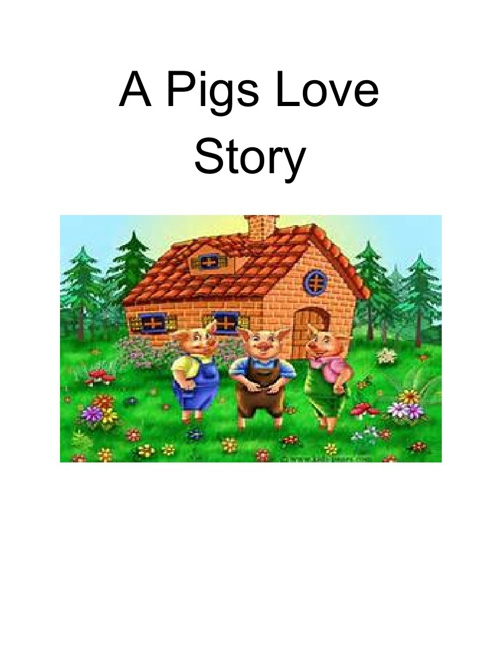 A Pigs Love Story