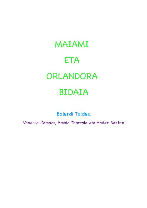 Miami eta Orlandora bidaia- Balerdi Taldea-N.Villoslada 2012