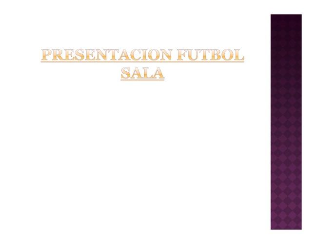 Presentación Fútbol Sala