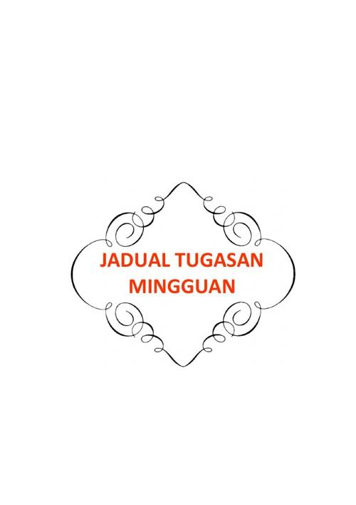 JADUAL TUGASAN MINGGUAN & RMT