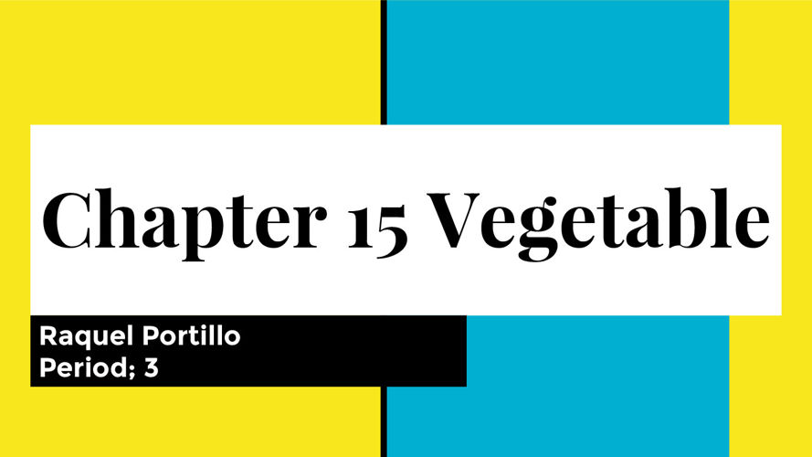 Chapter 15 vegetable