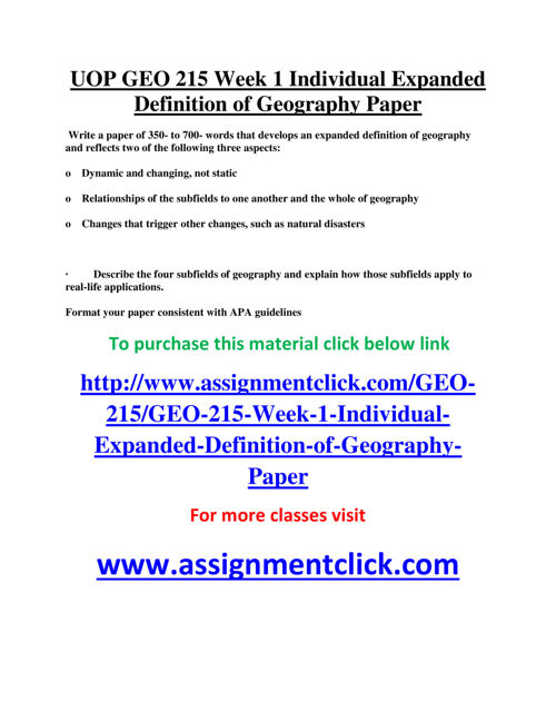 UOP GEO 215 Week 1 Individual Expanded Definition of Geography P