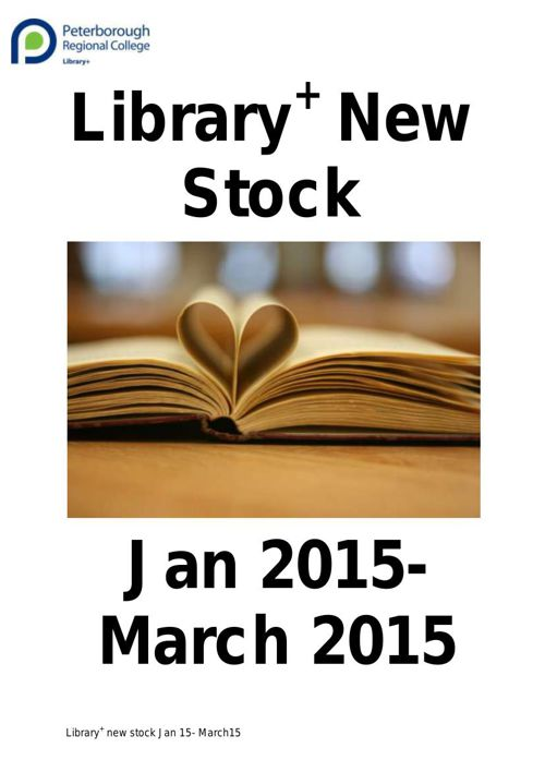 Library+ New Stock January - March 2015