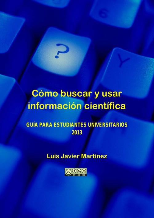 COMO BUSCAR Y USAR INFORMACION CIENTIFICA
