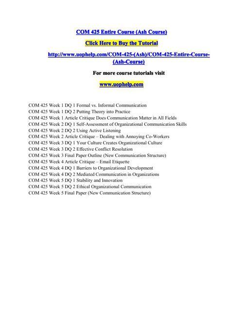 COM 425 Entire Course (Ash Course)