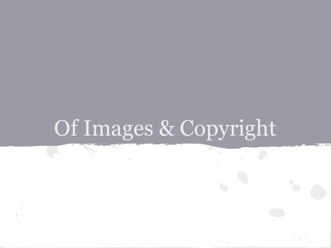 Of Images & Copyright