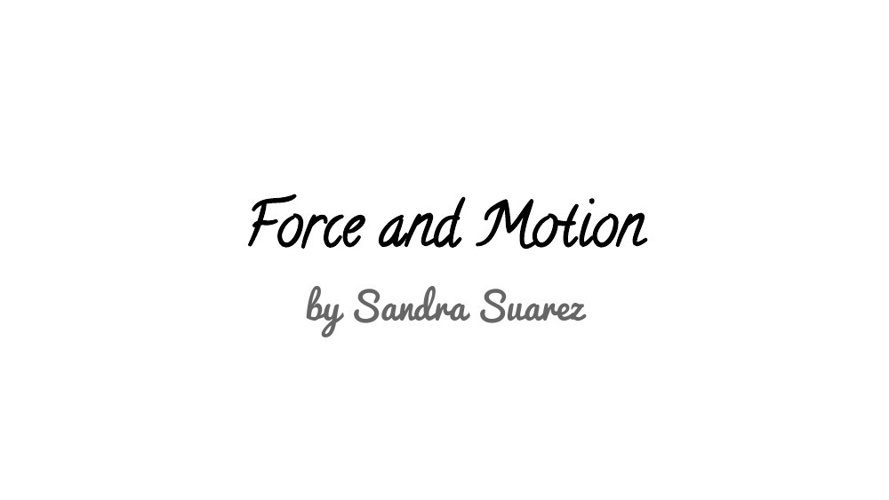 ForceandMotion-1
