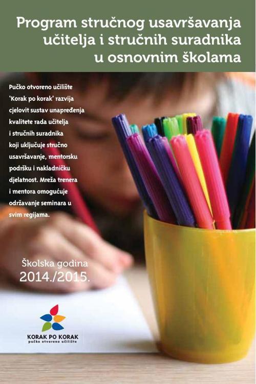 Korak po korak program stručnog usavršavanja za škole  2014-2015