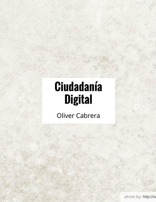 Ciudadania digital OLIVER Y KAROL