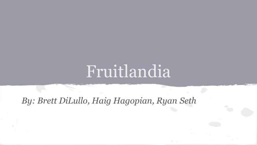 Fruitlandia