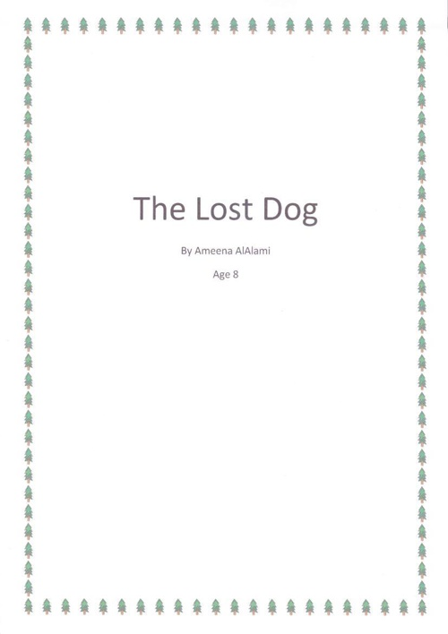 The Lost Dog, by Ameena AlAlami (Age 8)