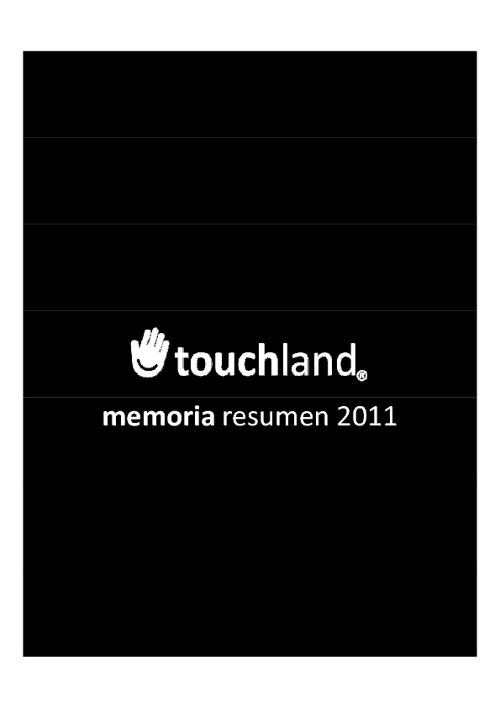 Memoria Touchland 2011