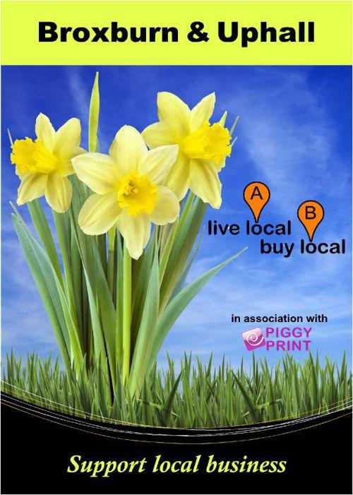 Spring 2016 Broxburn/Uphall Live Local Buy Local