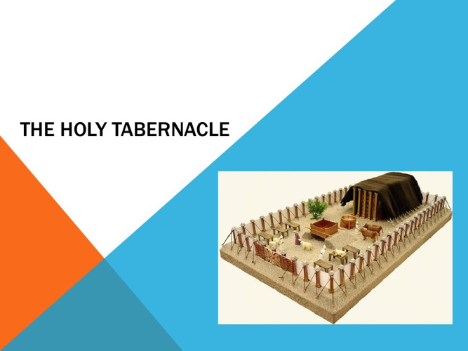 The Holy Tabernacle