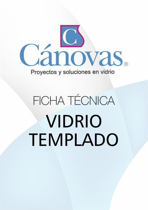 FICHA TECNICA VIDRIO TEMPLADO